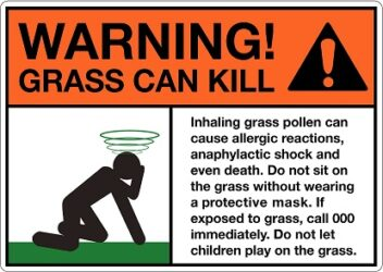 Warning! Grass can kill