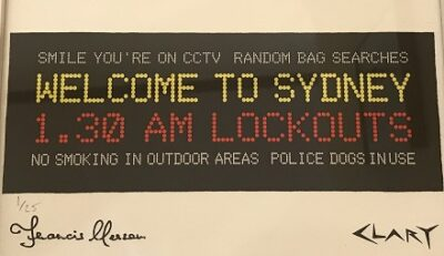 Welcome to Sydney 1.30 AM LOCKOUTS