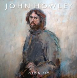 John Howley by Gavin Fry