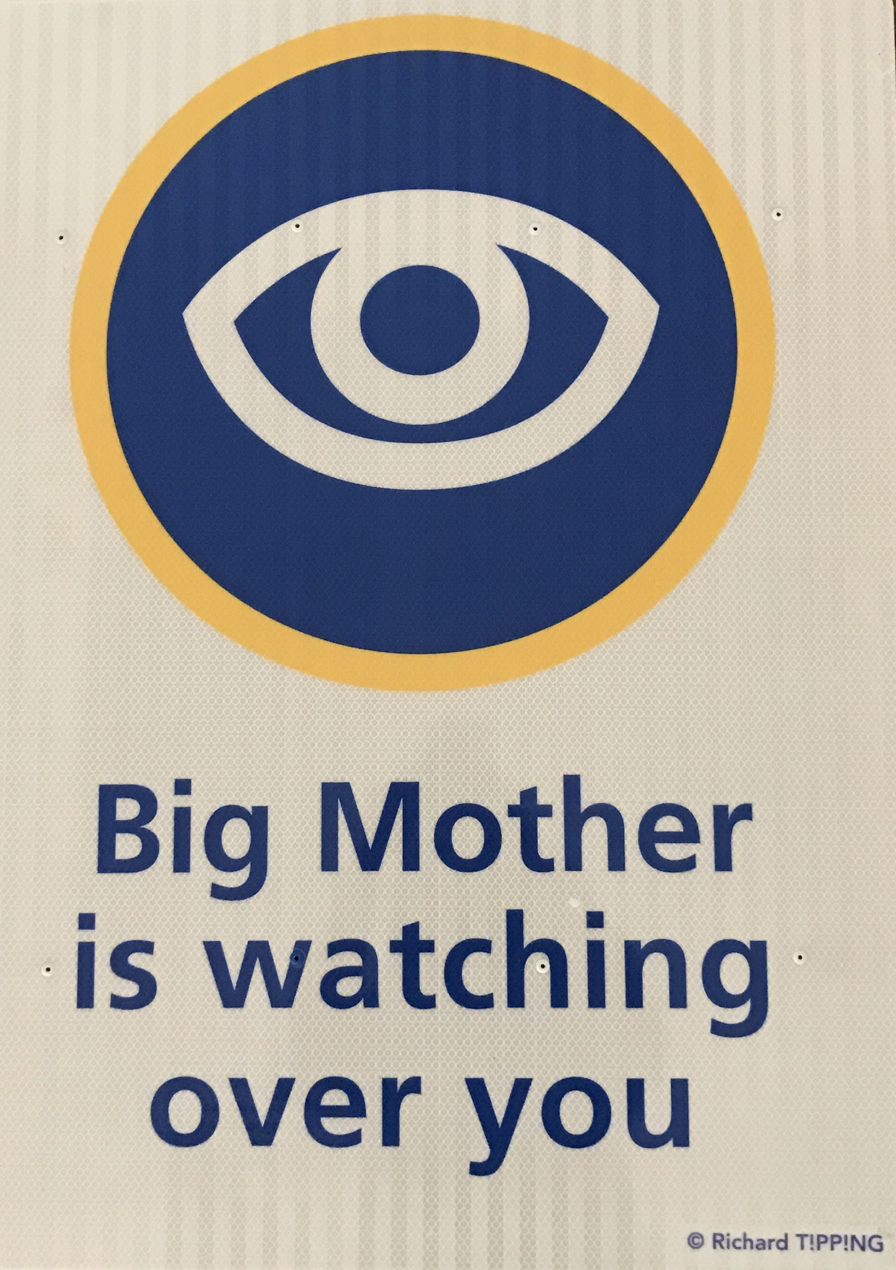 Big Mother is watching over you