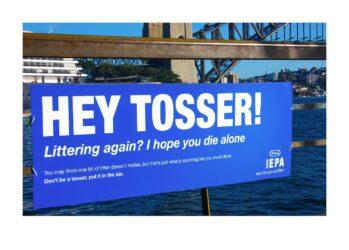 Hey tosser! Littering again? I hope you die alone