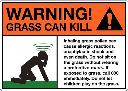 Warning! Grass can kill