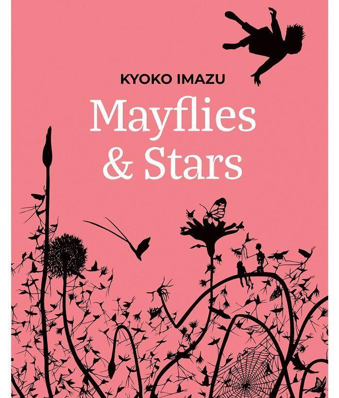 Kyoko Imazu: Mayflies & Stars